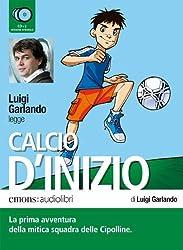 Calcio d'inizio: Fußballgeschichten für Kinder