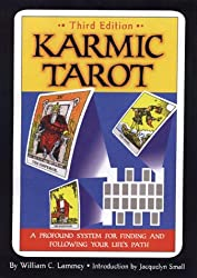 Karmic Tarot: A Profound System for Finding and Following Your Life's Path