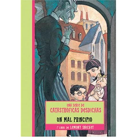 Un mal principio (Una Serie De Catastroficas Desdichas / a Series of Unfortunate Events)