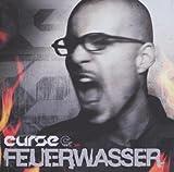 Feuerwasser by Curse (2007-12-11)