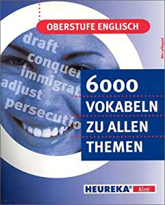 Oberstufe Englisch - 6000 Vokabeln