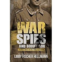 War, Spies, And Bobby Sox: 3 Compelling Stories About World War Two At Home