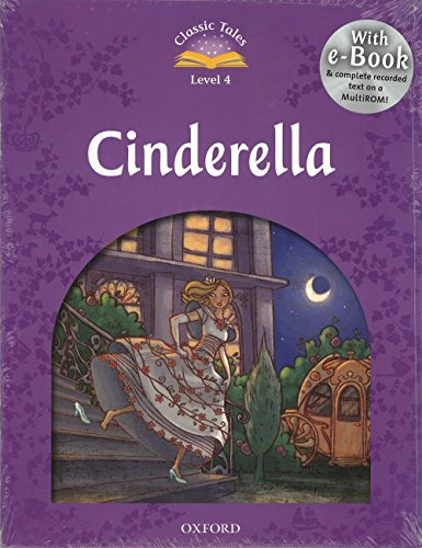 Classic Tales Second Edition: Classic Tales 4. Cinderella. Audio CD Pack