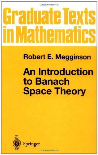 An Introduction to Banach Space Theory (Graduate Texts in Mathematics) 1998 edition by Megginson, Robert E. (1998) Hardcover