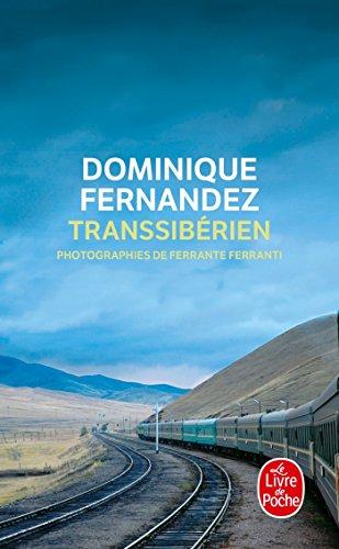 Transsibérien par Dominique Fernandez