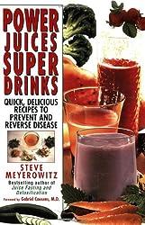 Power Juices, Super Drinks