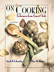 On Cooking (Trade Version): Techniques from Expert Chefs, Volume 1