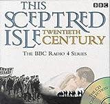 This Sceptred Isle: The Twentieth Century (15 CD Boxed Set)