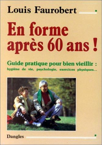 en-forme-aprs-60-ans-guide-pour-bien-viellir
