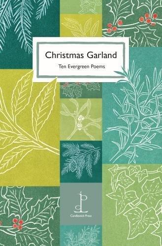 Christmas Garland: Ten Evergreen Poems - Candlestick Tower