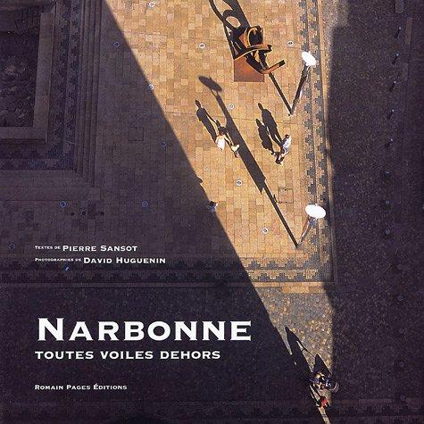 Narbonne : Toutes voiles dehors par Pierre Sansot