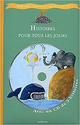 Histoires pour tous les jours (1 livre + 1 CD audio)