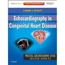 Echocardiography in Congenital Heart Disease- E-Book