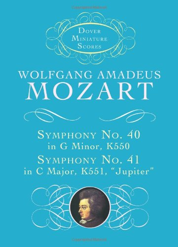 W.A. Mozart: Symphony No. 40 in G Minor K550 and Symphony No. 41 in C Major K551, 'Jupiter' (Dover Miniature Scores)