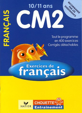 Français CM2 10/11 ans : Exercices de base