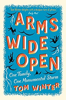 Arms Wide Open by [Winter, Tom]