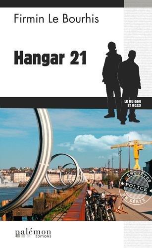 HANGAR 21 par LE BOURHIS FIRMIN