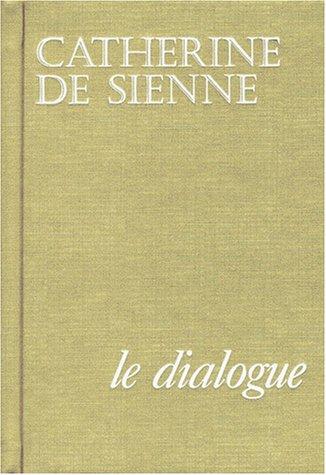 Le dialogue de sainte Catherine de Sienne