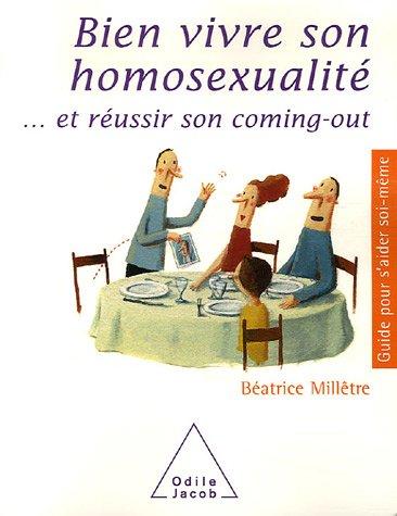 Bien vivre son homosexualité... et réussir son coming-out