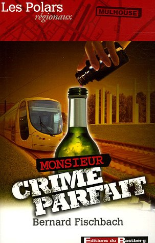 Monsieur Crime Parfait
