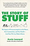 Image de The Story of Stuff: How Our Obsession with Stuff Is Trashing the Planet, Our Communities,