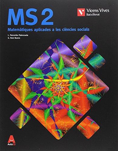 MS 2 (MATEMATIQUES SOCIALS) BATXILLERAT AULA 3D: 000001 - 9788468236100