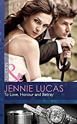 To Love, Honour and Betray (Mills & Boon Modern)