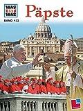 WAS IST WAS, Band 123: Päpste - Richard Niedermeier