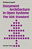Document Architecture in Open Systems: The ODA Standard