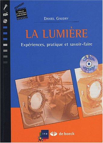 La lumière : Expériences, pratique et ...