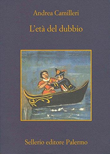 L'età del dubbio (Il commissario Montalbano Vol. 14)