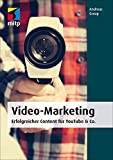 Video-Marketing Erfolgreicher Content für YouTube & Co.