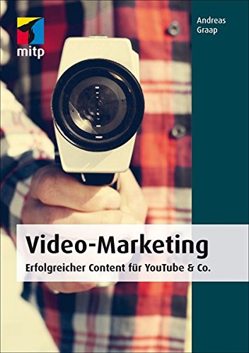 video-marketing-mitp-business-erfolgreicher-content-fr-youtube-co