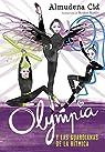 Olympia y las Guardianas de la Rítmica
