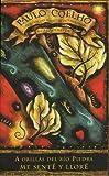 A Orillas de Rio Piedra Me Sente y Llore by Paulo Coelho(1996-12-10)