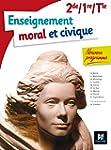 Enseignement moral et civique - 2de/...
