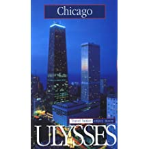 Ulysses Chicago (Ulysses Travel Guides)