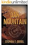 Oak Mountain (The Oak Mountain Trilogy Book 1)