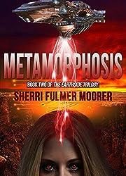 Metamorphosis, Book Two of The Earthside Trilogy