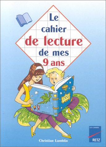 Le cahier de lecture de mes 9 ans