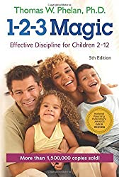 1-2-3 Magic: Effective Discipline for Children 2-12 by Thomas W. Phelan (2014-09-01)