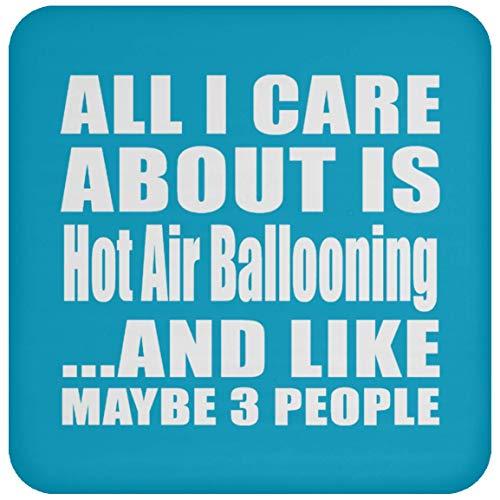 (All I Care About Is Hot Air Ballooning And Like Maybe 3 People - Drink Coaster Turquoise/One Size, Untersetzer Bierdeckel Rutschsicher Kork Korkunterschicht)