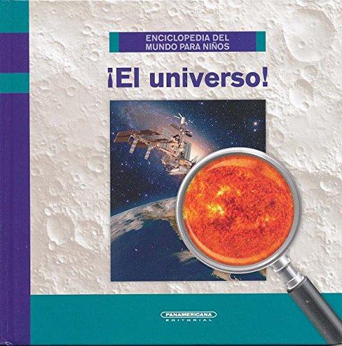 SPA-UNIVERSO (Enciclopedia Del Mundo Para Ninos) por Juliana Gonzalez