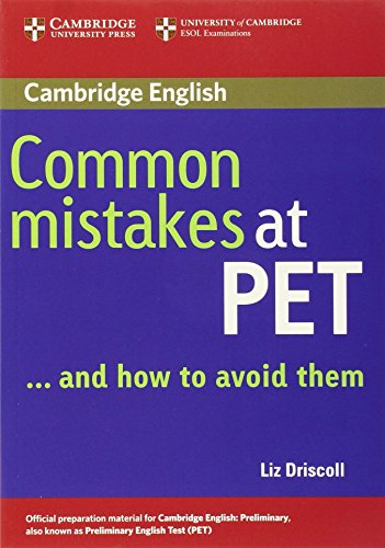 Common Mistakes at PET / Book. Lower intermediate by Liz Driscoll (31-Mar-2005) Paperback