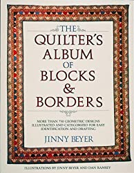 The Quilters' Album of Blocks and Borders