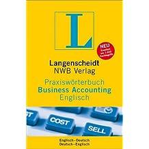 Langenscheidt Praxiswörterbuch Business Accounting Englisch: Englisch-Deutsch / Deutsch-Englisch (Langenscheidt Praxiswörterbücher)