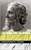 The Home and the World (Annotated)