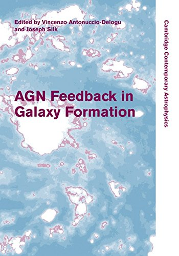 agn-feedback-in-galaxy-formation-hardback-cambridge-contemporary-astrophysics