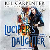 Lucifer's Daughter: Queen of the Damned Series, Book 1