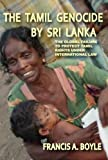 Image de The Tamil Genocide by Sri Lanka: The Global Failure to Protect Tamil Rights Under International Law